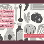 """25 Novembre """"Giornata Internazionale contro la violenza sulle Donne"""""""